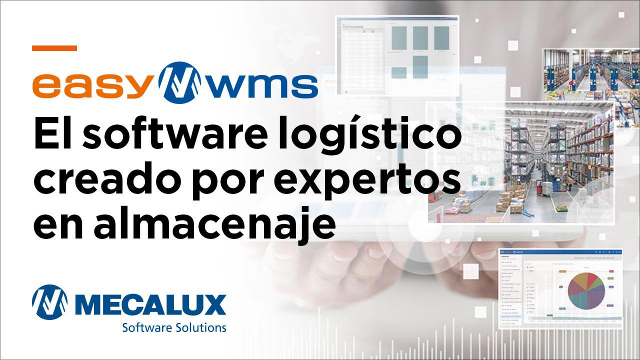 Easy WMS. El software Logístico creado por expertos en almacenaje